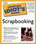 The Complete Idiot's Guide to Scrapbooking - Wendy Smedley - Paperback