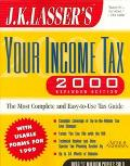 J.k.lasser's Your Income Tax-2000
