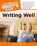 Complete Idiot's Guide to Writing Well
