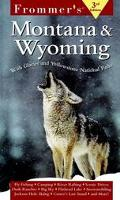 Frommer's Montana & Wyoming
