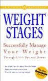 Weight Watchers Weight Stages: Successfully Manage Your Weight Through Life's Ups and Downs