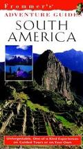 Frommers Adventure Guide South America