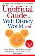Unofficial Guide to Walt Disney World 2001