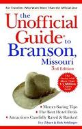 The Unofficial Guide to Branson, Missouri - Eve Zibart - Paperback - 3RD