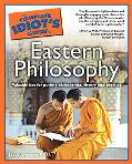 Complete Idiot's Guide to Eastern Philosophy