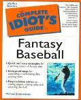 Complete Idiot's Guide to Fantasy Baseball