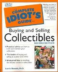 The Complete Idiot's Guide to Buying and Selling Collectibles - Laurie E. Rozakis