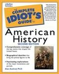Complete Idiot's Guide to American History