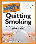 Complete Idiot's Guide to Quitting Smoking