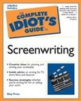 Complete Idiot's Guide to Screenwriting