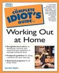 Complete Idiot's Guide to Working Out at Home
