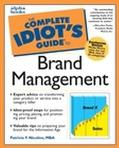 Complete Idiot's Guide to Brand Management