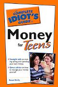 Complete Idiot's Guide to Money for Teens