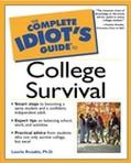 Complete Idiot's Guide to College Survival