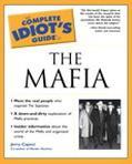 Complete Idiot's Guide to the Mafia