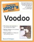 Complete Idiot's Guide to Voodoo