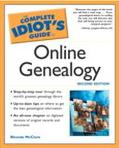 Complete Idiot's Guide to Online Genealogy
