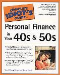 Complete Idiot's Guide to Personal Finance in Your 40s and 50s
