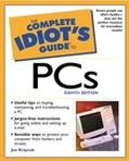 Complete Idiot's Guide to PCs