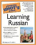 Complete Idiot's Guide to Learning Russian
