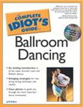 Complete Idiot's Guide to Ballroom Dancing