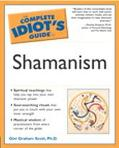 Complete Idiots Guide to Shamanism