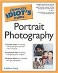 Complete Idiot's Guide to Portrait Photography