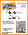Complete Idiot's Guide to Modern China