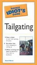 Pocket Idiot's Guide to Tailgating