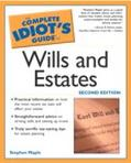 Complete Idiot's Guide to Wills and Estates