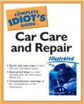 Complete Idiot's Guide to Car Care and Repair Illustrated Illustrated