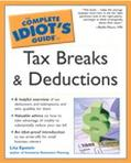 Complete Idiot's Guide to Tax Breaks and Deductions