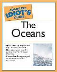 Complete Idiot's Guide to the Oceans