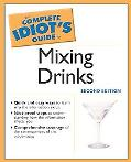Complete Idiot's Guide to Mixing Drinks