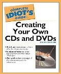 Complete Idiot's Guide to Creating Cds and Dvds