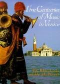 Five Centuries of Music in Venice - H.C. Robbins Landon - Paperback
