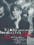 Blank Generation Revisited The Early Days of Punk Rock