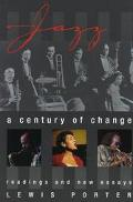 Jazz: A Century of Change: Readings and New Essays