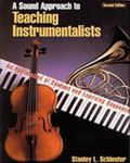 Sound Approach to Teaching Instrumentalists An Application of Content and Learning Sequences