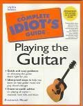 The Complete Idiot's Guide to Playing the Guitar - Frederick M. Noad - Paperback