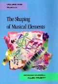 Shaping of Musical Elements