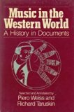 Music in the Western World: A History in Documents