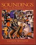 Soundings Music in the Twentieth Century