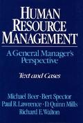Human Resource Management A General Manager's Perspective  Text and Cases