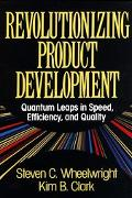 Revolutionizing Product Development Quantum Leaps in Speed, Efficiency, and Quality
