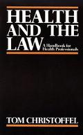 Health and the Law A Handbook for Health Professionals