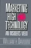 Marketing High Technology An Insider's View