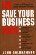 Save Your Business Book A Survival Manual for Small Business Owners