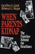When Parents Kidnap: The Families behind the Headlines