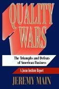 Quality Wars The Triumphs and Defeats of American Business